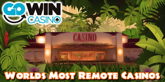 worlds-most-remote-casinos-header