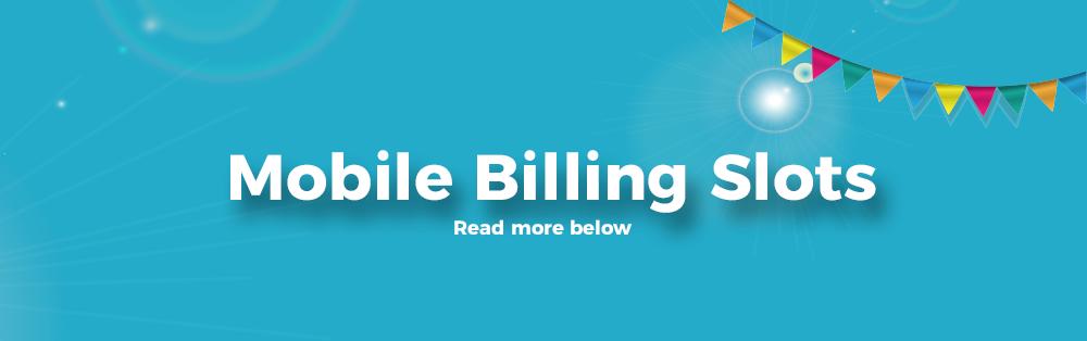 mobile billing slots