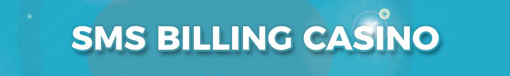 sms billing casino