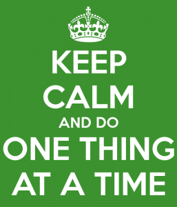 keep calm one at a time